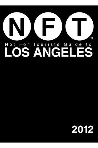 13)-EXPLORE-LA-Not-For-Tourists-Guide-to-Los-Angeles-2012-Barnes-&-Noble-22.95