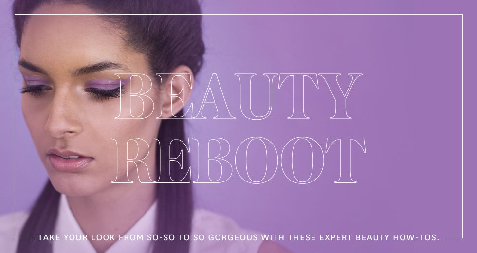 Take your look from so-so to so gorgeous with these expert beauty how-tos